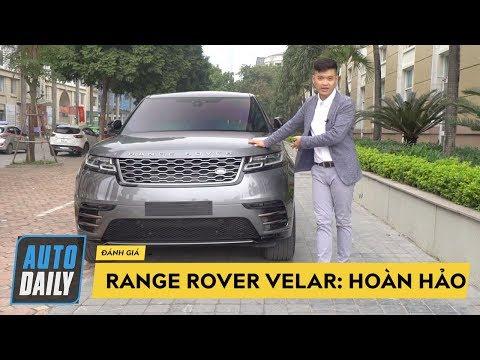 Đánh giá chi tiết Range Rover Velar: ĐẸP HOÀN HẢO |AUTODAILY.VN|
