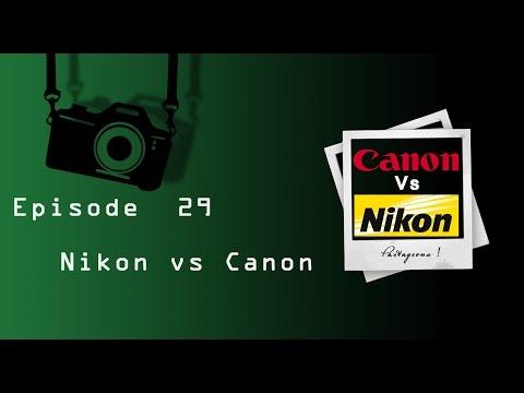 Episode 29 - Nikon vs Canon