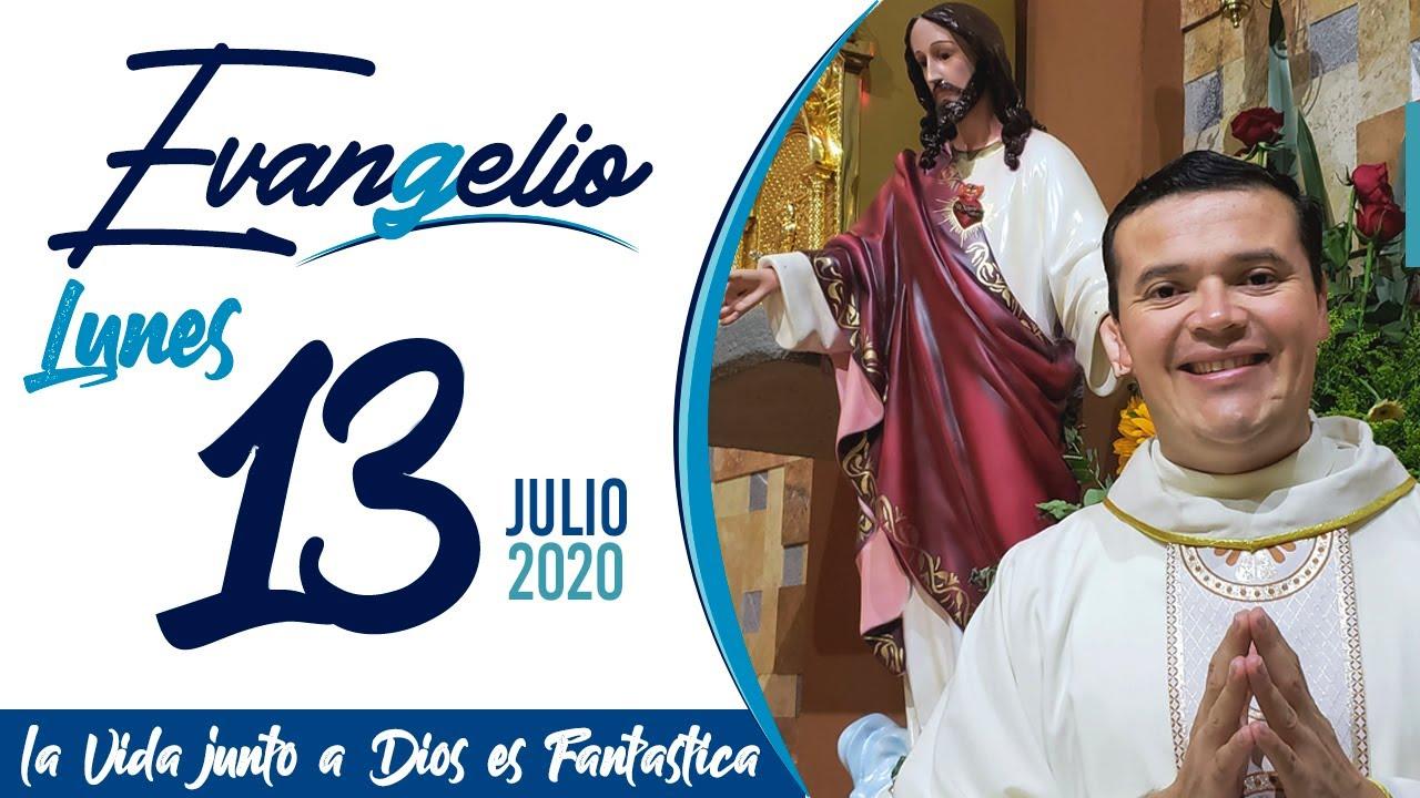 Evangelio de hoy Lunes 13 de Julio de 2020