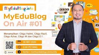 Myedublog On Air #01