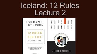 Iceland: 12 Rules for Life Tour: Lecture 2