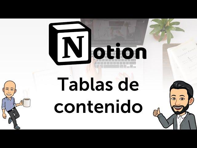 #9 - Productividad con Notion - Tablas de contenido