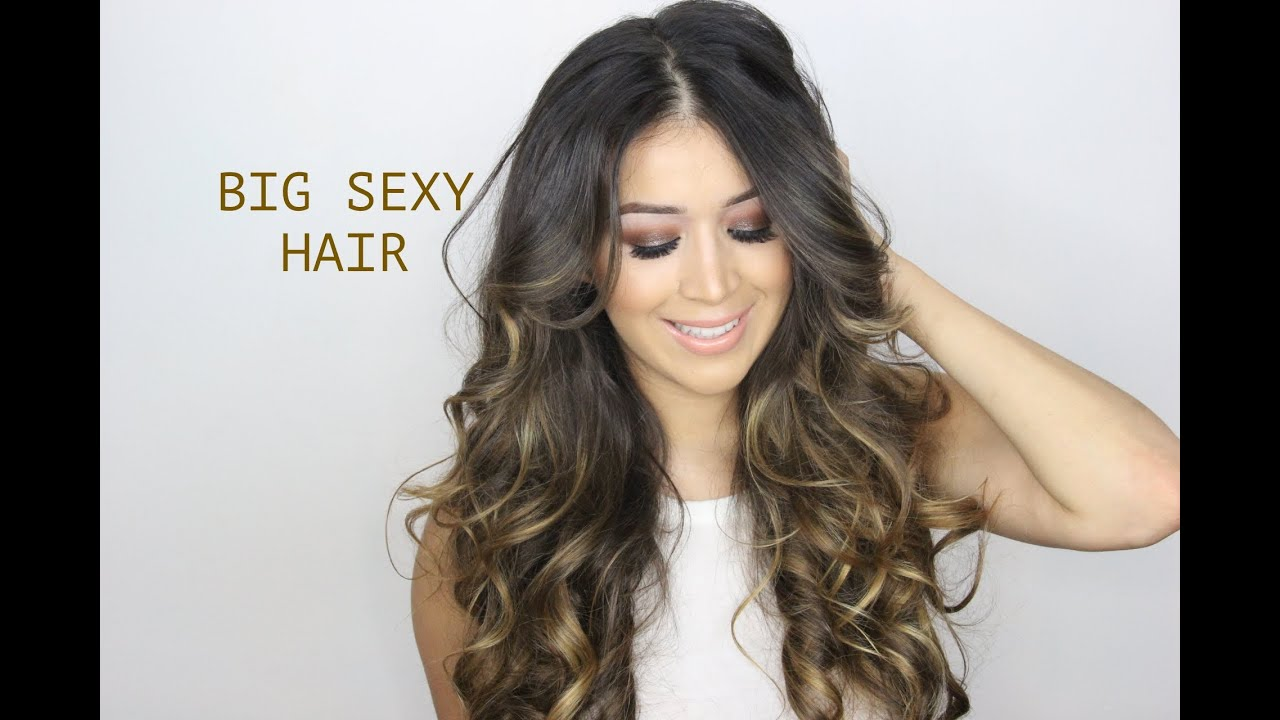 How to sexy hair