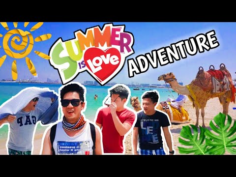 [VLOG007] SUMMER ADVENTURE | SUMMER IS LOVE | JBR DUBAI | DUBAI VLOG | #WOWJBR