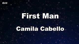 Karaoke♬ First Man - Camila Cabello 【No Guide Melody】 Instrumental