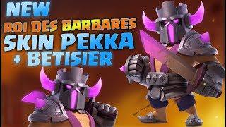 NEW SKIN PEKKA pour Roi des BARBARES   Bêtisier en Bonus   Clash of Clans