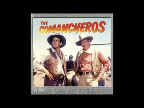 The Comancheros | Soundtrack Suite (Elmer Bernstein)