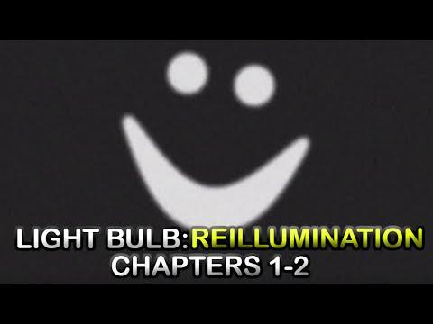 Roblox Light Bulb Reillumination Chapters 1 2 Youtube