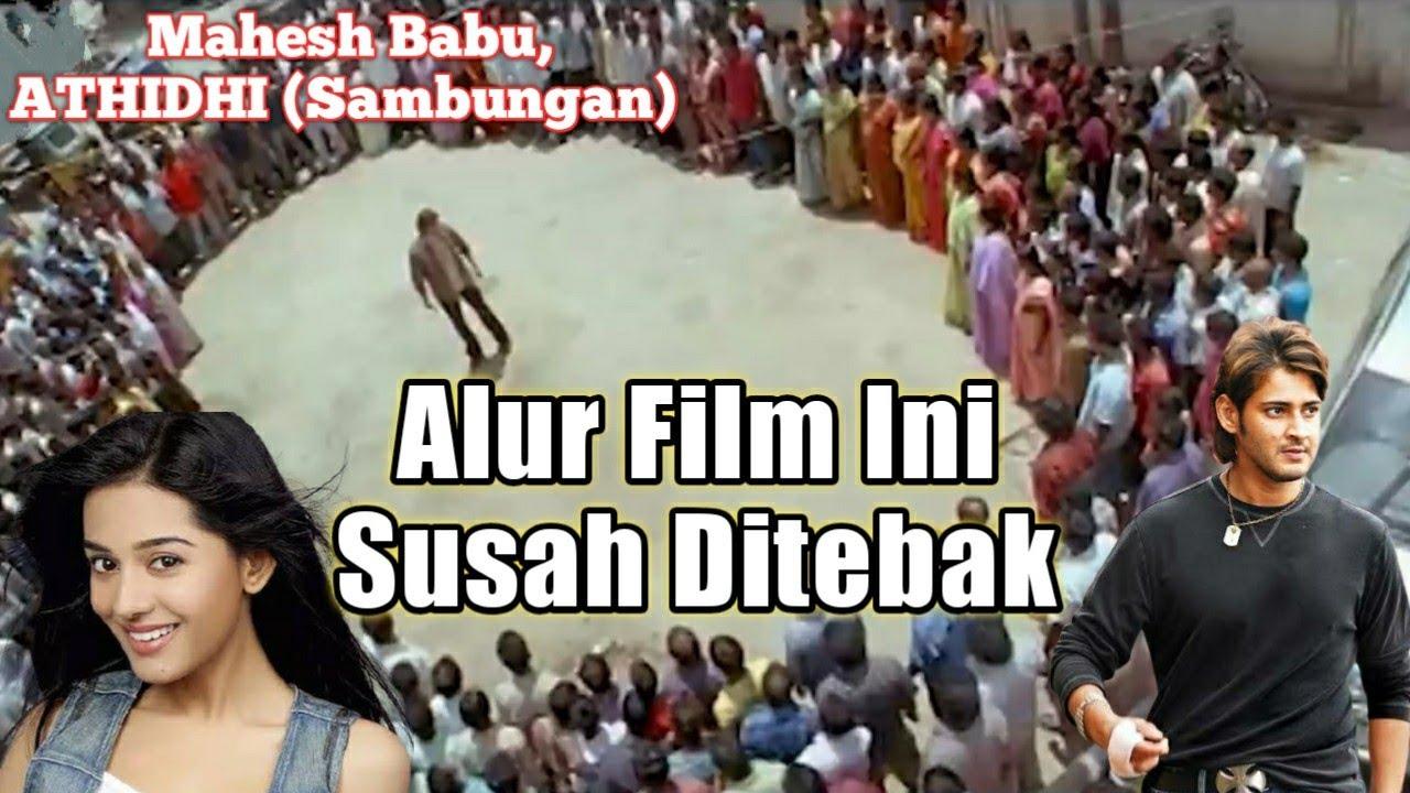 (Sambungan) Hidup Hanya Untuk B4L4$ D3ND4M    Alur Cerita Film India Mahesh Babu