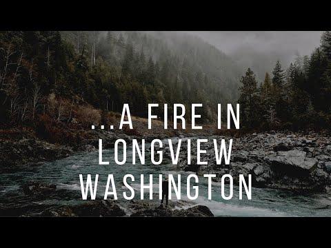 Fire in longview washington