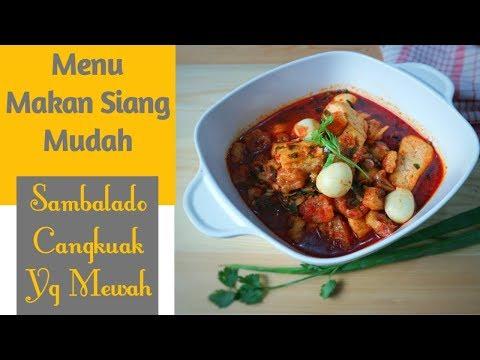 ide-menu-makan-siang-sederhana-dengan-rasa-yang-mewah-enak-luar-biasa-resep-sambalado-cangkuak-juara