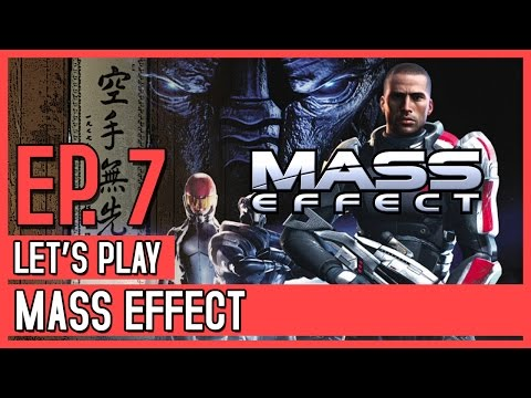 Mass Effect - Episode 7 // I don't know where I'm going