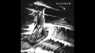 Alaskan - Disruption