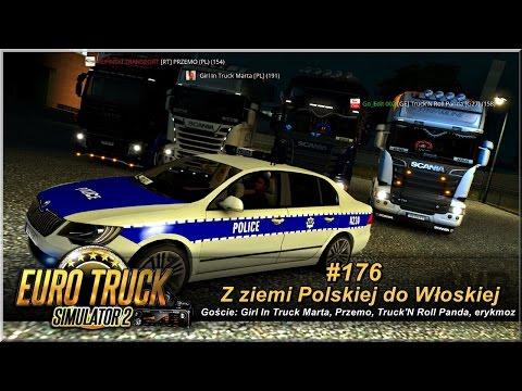 """Euro Truck Simulator 2 - #176 """"Z ziemi Polskiej do Włoskiej"""""""