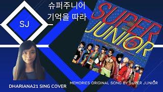 슈퍼주니어 SUPER JUNIOR- 기억을 따라 Memories DHARIANA21 SING COVER