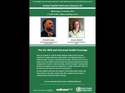 Global Health Histories Seminar 82: The UK, NHS and Universal Health Coverage