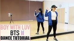 BTS (방탄소년단) '작은 것들을 위한 시 (Boy With Luv) feat. Halsey' Lisa Rhee Dance Tutorial