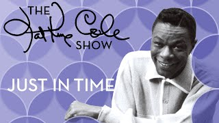 Watch Nat King Cole Just In Time video