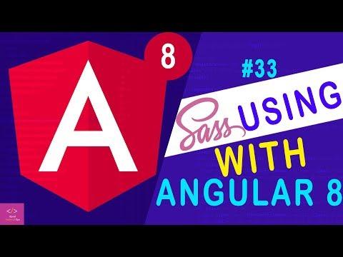 🔥Setup with SASS  in Angular 8 [Tutorial - 33] thumbnail