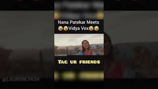 Vidya Vox vs Nana Patekar || Vertical video