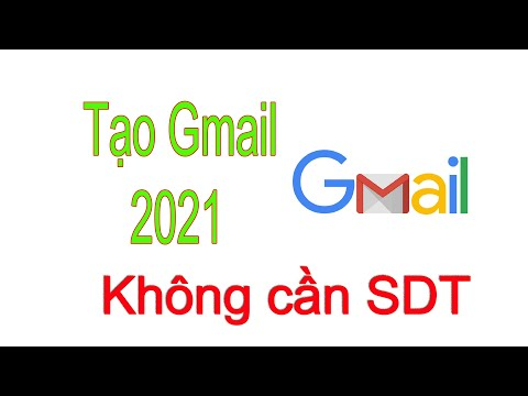 Tạo Gmail 2021   How to create unlimited gmail account 2021   TuanAnh Channel