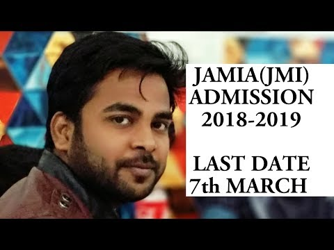Jamia Admission 2018-2019 | Last Date 7th March