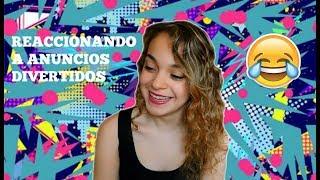REACCIONANDO A ANUNCIOS DIVERTIDOS DE INTERNET | Miriam'sPlanet