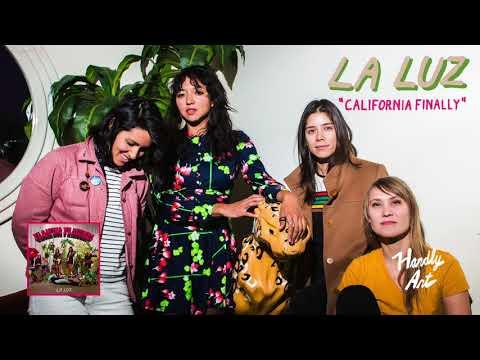 La Luz - California Finally - not the video
