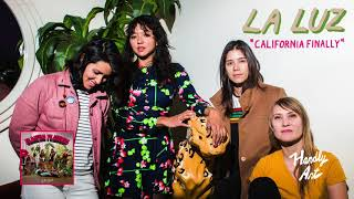 La Luz - California Finally - not the video