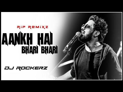 Mere Halat Aise hai ( REMIX ) | DJ Rockerz | Aankh Hai bhari Bhari - Rahul Jain song Remix | New