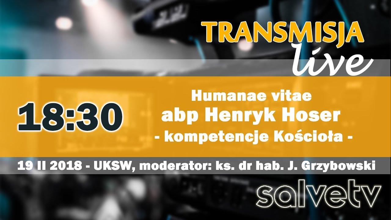 18:30 Humanae vitae – kompetencje Kościoła – abp Henryk Hoser