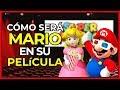 ¿CÓMO SERÁ MARIO EN SU PELÍCULA? | Nintendo continúa la producción de la película de Super Mario