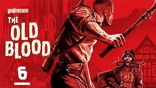 Wolfenstein The Old Blood - Gameplay Walkthrough ITA - Parte 6 - Il forte