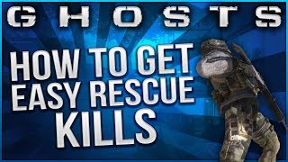 "Call of Duty:Ghosts - ""HOW TO GET RESCUE KILLS FAST & EASY!"" - Multiplayer Tips & Tricks"