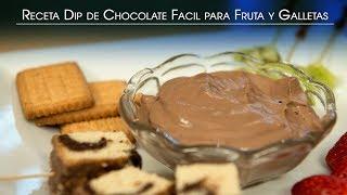 Receta Dip de Chocolate Facil para Fruta y Galletas
