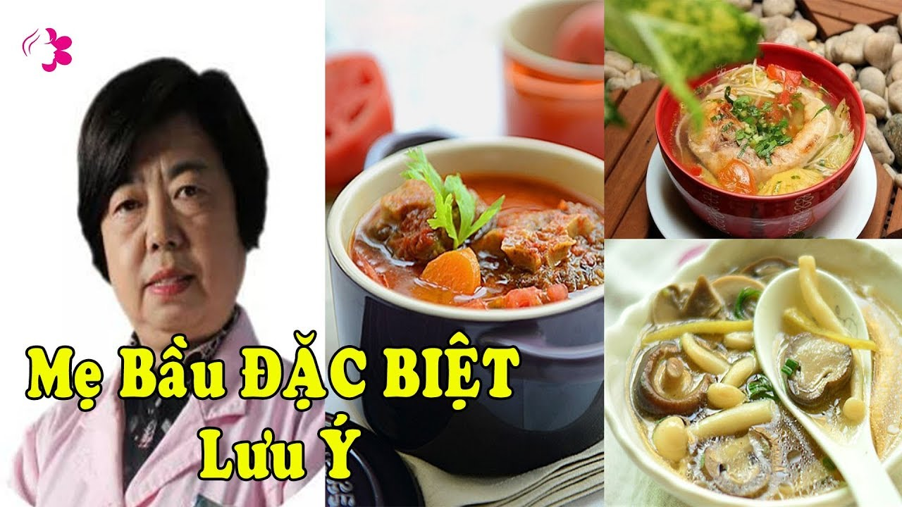 Mẹ Bầu ĐẶC BIỆT Lưu ý 10 Món Canh CỰC BỔ giúp TRÍ NÃO Thai Nhi Phát Triển Nhanh Chóng.