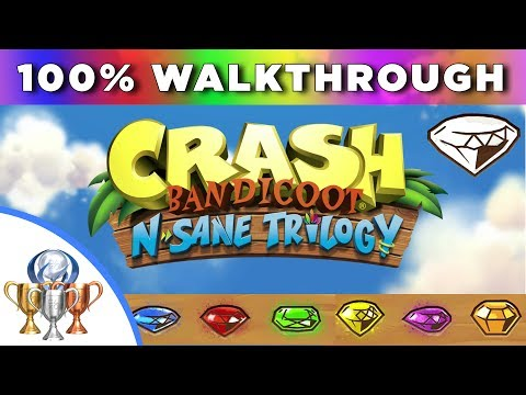 Crash Bandicoot 1 - N.Sane Trilogy 100% Full Walkthrough (Clear & Color Gems, Bonuses, Keys, Bosses)