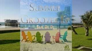 Download Lagu Sam De Dj Summer Grooves Ep MP3