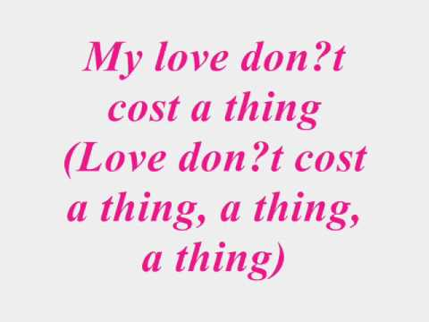 My Love Dont Cost A Thing Jennifer Lopez lyrics