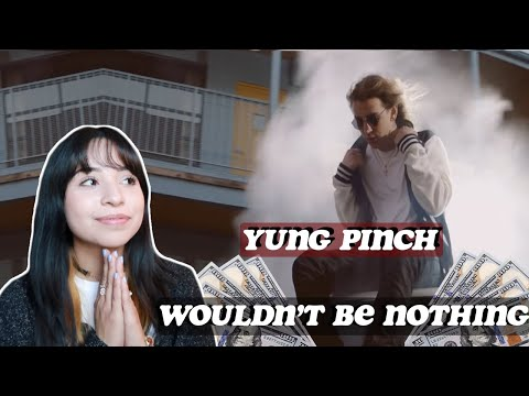 yung-pinch-–-wouldn't-be-nothing-|-reaction