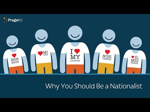 Why You Should Be a Nationalist