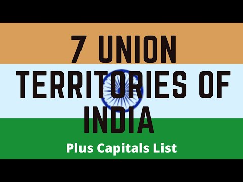 7 Union Territories Of India & Their Capitals List