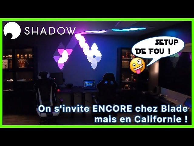 On s'invite ENCORE chez Blade mais en Californie ! Shadow PC