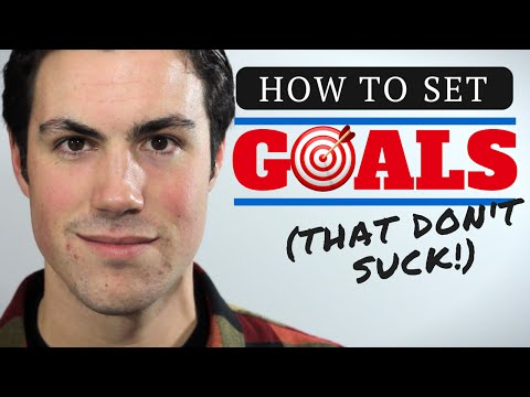 How to Set Goals That Don't Suck | 3-Part Goal Setting Workshop