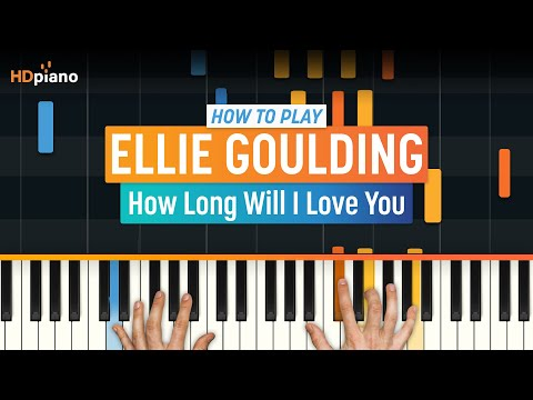 """How To Play """"How Long Will I Love You"""" By Ellie Goulding 