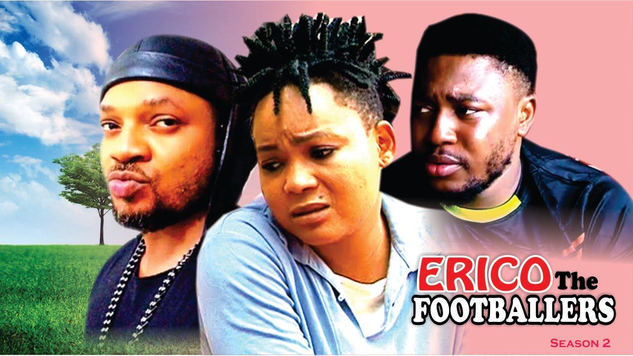 Download Erico The Footballer Season 2  - 2016 latest Nigerian Nollywood Movie