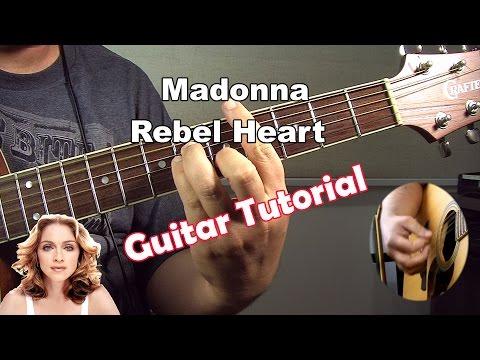 Madonna - Rebel Heart ( Guitar Tutorial )