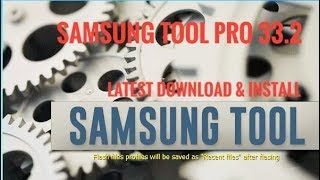 Samsung Tool PRO 33.2 Download & Install