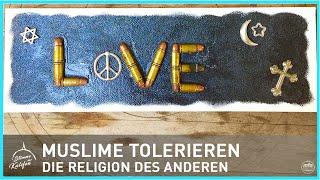 Muslime tolerieren die Religion des Anderen | Stimme des Kalifen