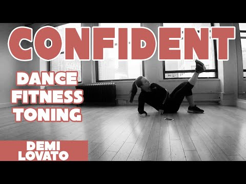 """Confident"" by Demi Lovato - toning by #DanceWithDre"